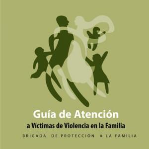 46 Guía de Atención a Víctimas de Violencia en la Familia_Brigada de Protección a la Familia_BO_2012-page-001