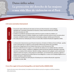 Datos útiles sobre. La protección del derecho de las mujeres a una vida libre de violencias en el perú
